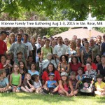 Etienne Family Tree Gathering Aug 1-3, 2015 in Ste. Rose, MB
